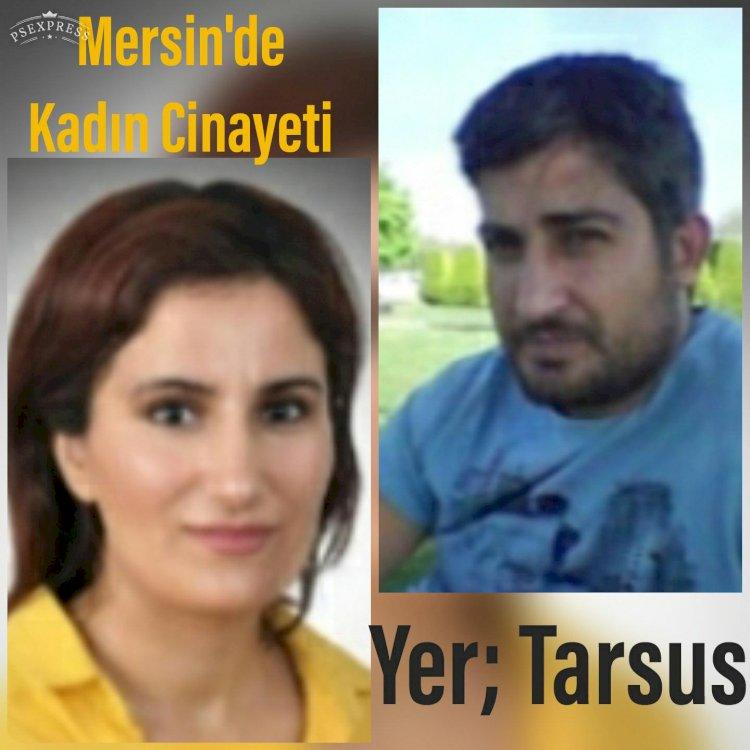 Mersin'de yine bir Kadın Cinayeti