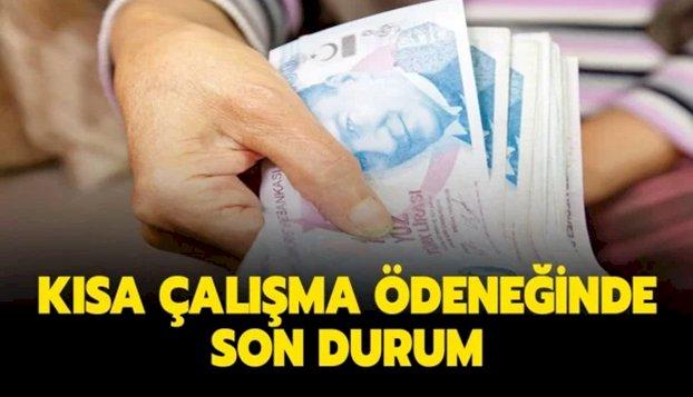 KISA ÇALIŞMA ÖDENEĞİ UZATILDI MI? RESMİ AÇIKLAMA GELDİ...